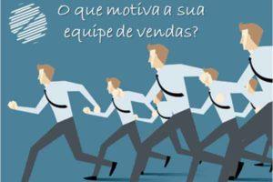 Como motivar uma equipe de vendas?